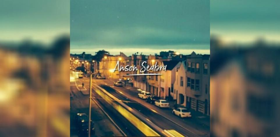 Anson Seabra - Somewhere In Ann Arbor | Best New Indie