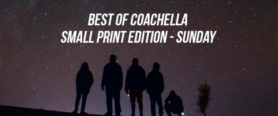 Coachella Small Print Edition Sunday