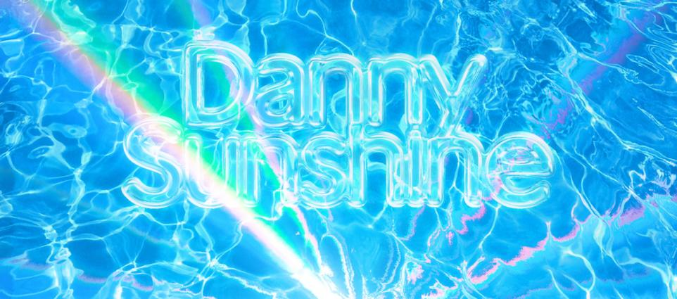 Danny Sunshine - Never Thought