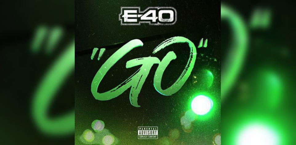 E-40 - Go