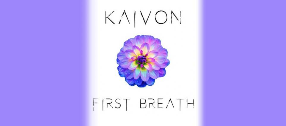 Kaivon - First Breath