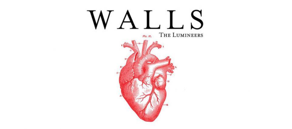 Lumineers - Walls