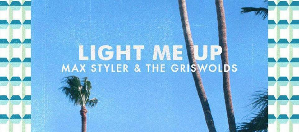 Max Styler - Light Me Up