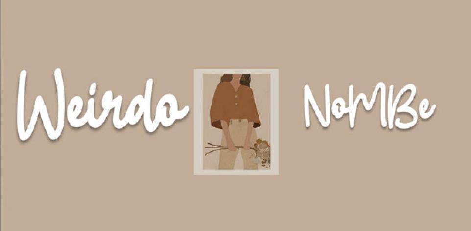 NoMBe - Weirdo