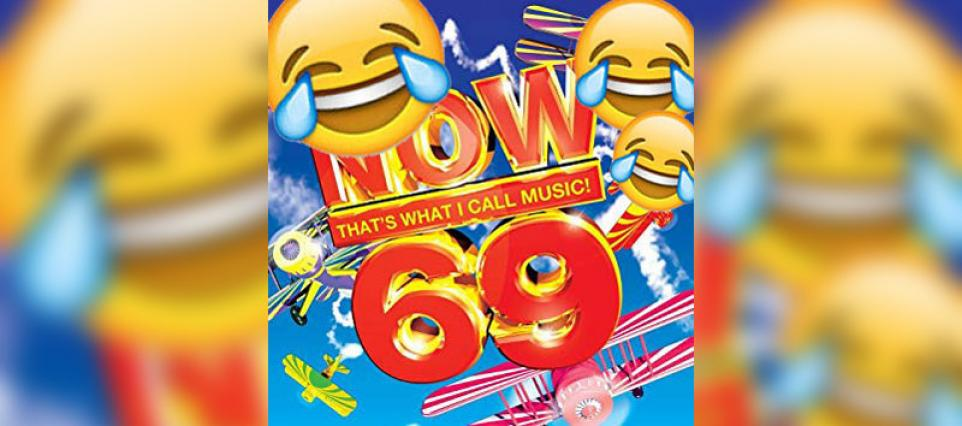 Now That's What I Call Music! 69 Is Dropping Next Year: LOL