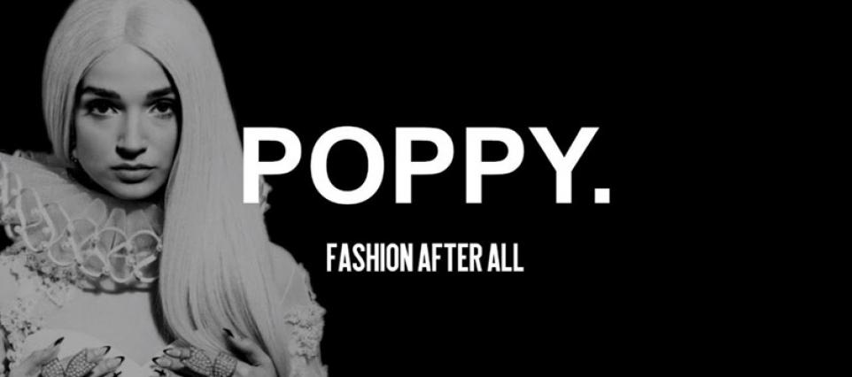Poppy - Fashion After All