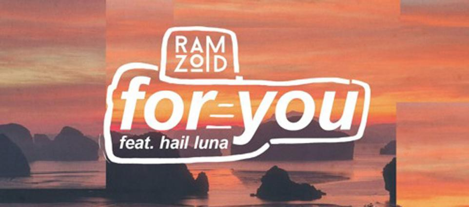 Ramzoid - For You