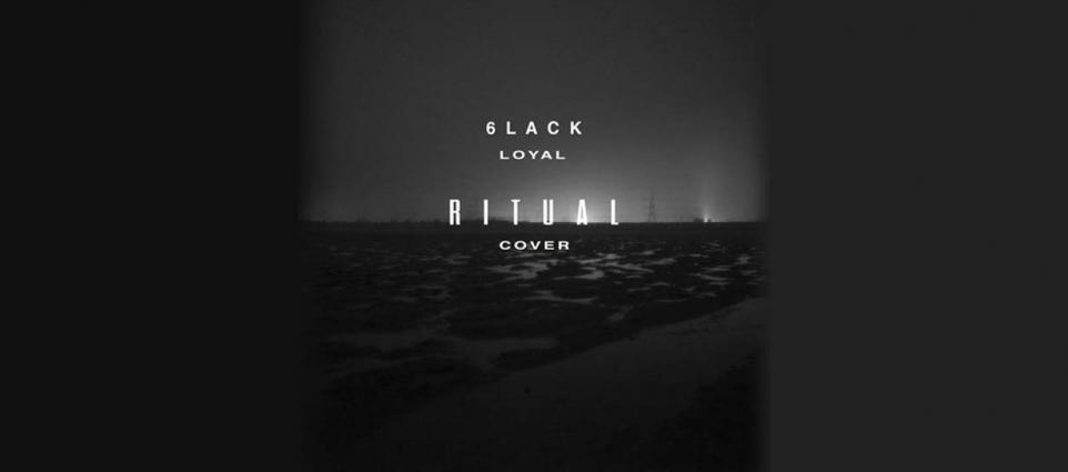 Ritual - Loyal
