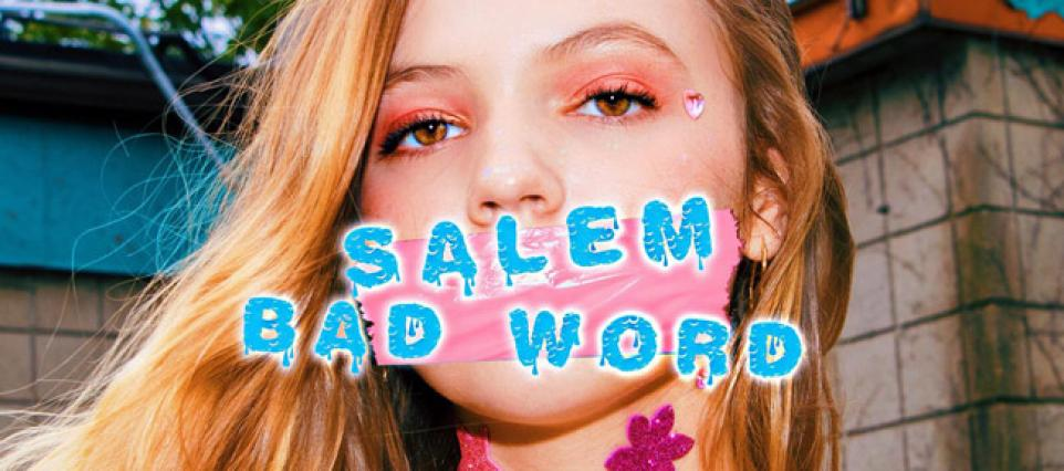 Salem - Bad Word
