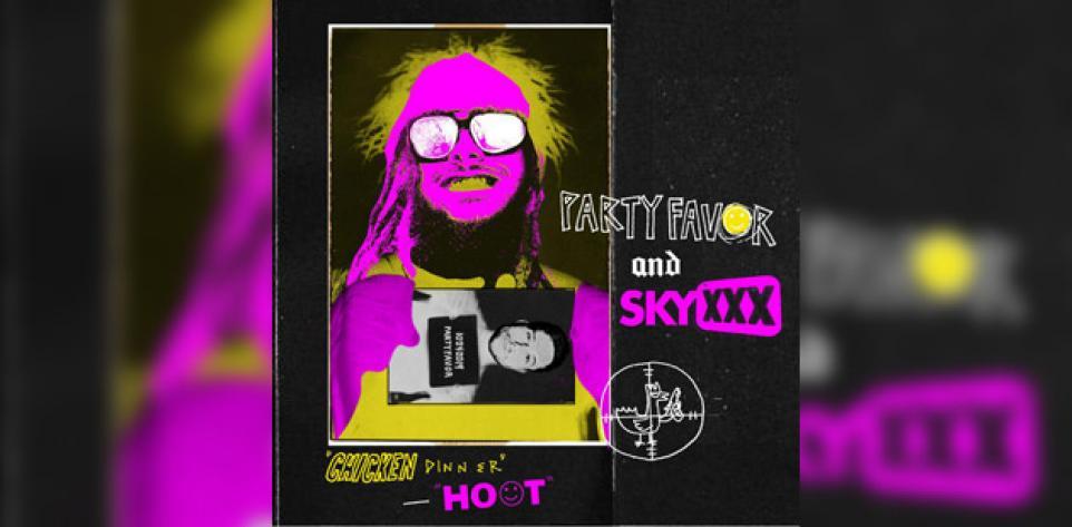 SKYXXX, Party Favor - Chicken Dinner