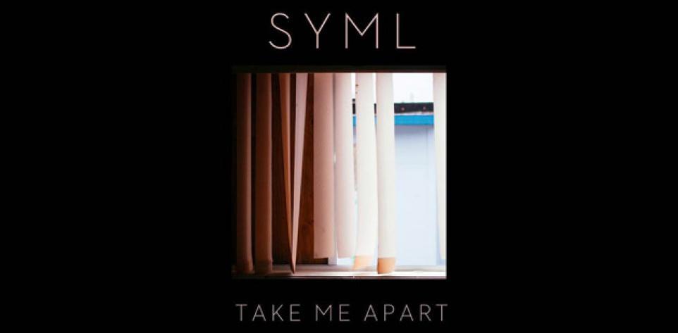 SYML - Take Me Apart