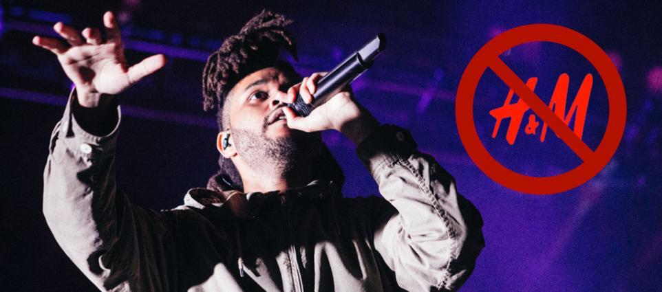 "The Weeknd: ""Uh, H&M Sucks."""