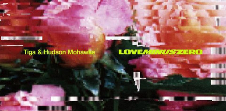 Tiga & Hudson Mohawke - Love Minus Zero | Indie Electronic