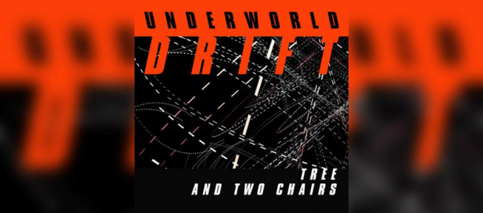 Underworld - Tree and Two Chairs