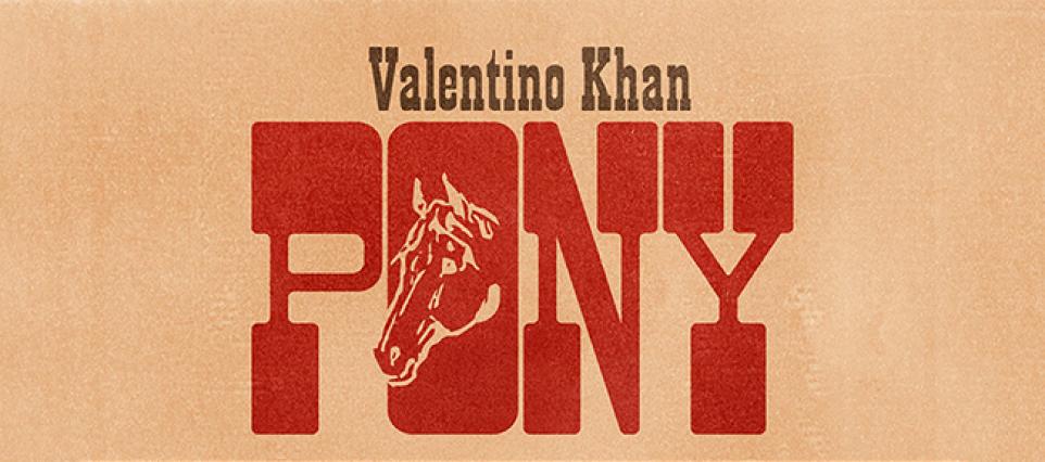 Valentino Kahn - Pony