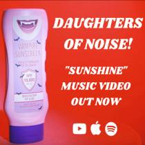 Daughters Of Noise! - Sunshine